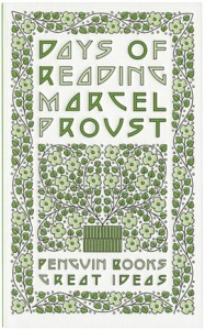 "Marcel Proust  ""Days of Reading"""