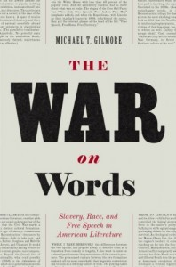 "Michael T. Gilmore's ""The War on Words"